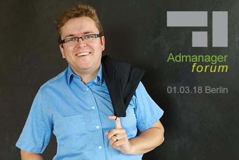 Markus Lauscher ist Referent beim Admanagerforum für Vermarkter März 2018